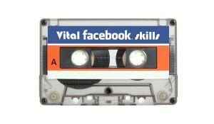 vital facebook skills